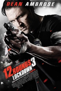 Watch 12 Rounds 3: Lockdown Online