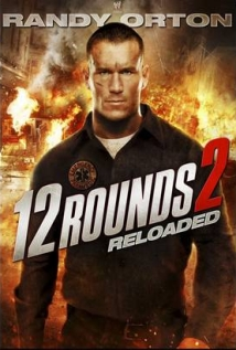 Watch 12 Rounds: Reloaded Online