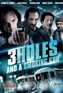 Watch 3 Holes and a Smoking Gun Online