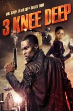 Watch 3 Knee Deep Online