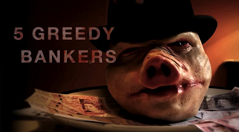 Watch 5 Greedy Bankers Online