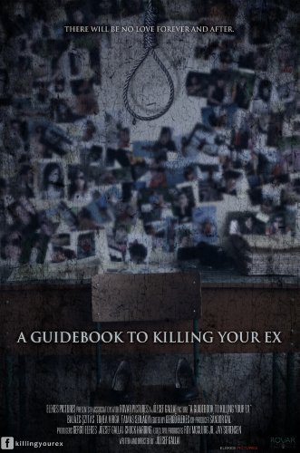 Watch A Guidebook to Killing Your Ex Online