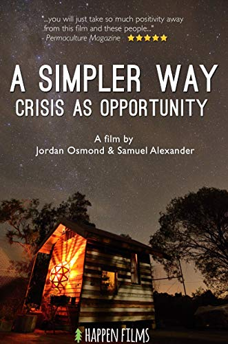 Watch A Simpler Way: Crisis as Opportunity Online