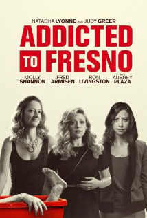 Watch Addicted to Fresno Online