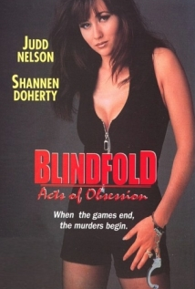 Watch Blindfold: Acts of Obsession Online