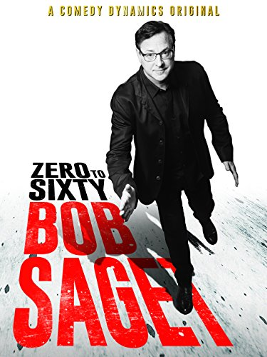 Watch Bob Saget: Zero to Sixty Online