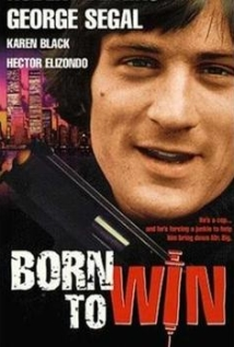 Watch Born to Win Online