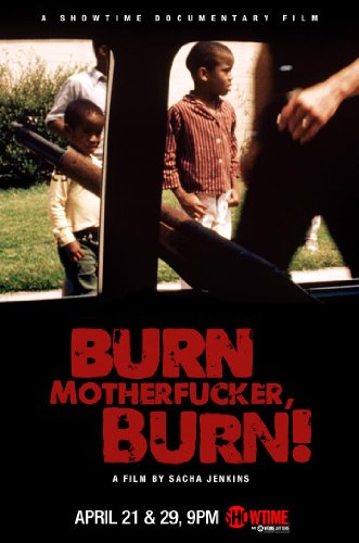 Watch Burn Motherfucker, Burn! Online