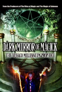 Watch Dark Mirror of Magick: The Vassago Millennium Prophecy Online