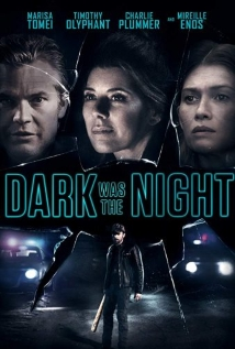 Watch Dark Was the Night Online