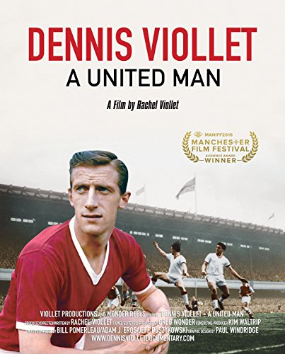 Watch Dennis Viollet: A United Man Online