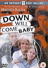 Watch Down Will Come Baby Online