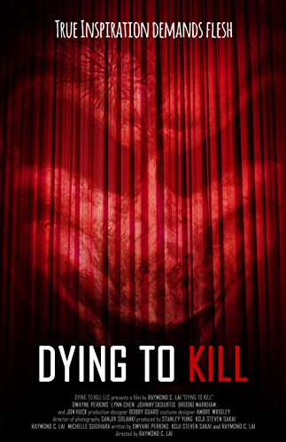 Watch Dying to Kill Online
