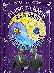 Watch Dying to Know: Ram Dass & Timothy Leary Online