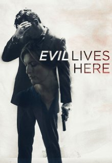Watch Evil Lives Here Online