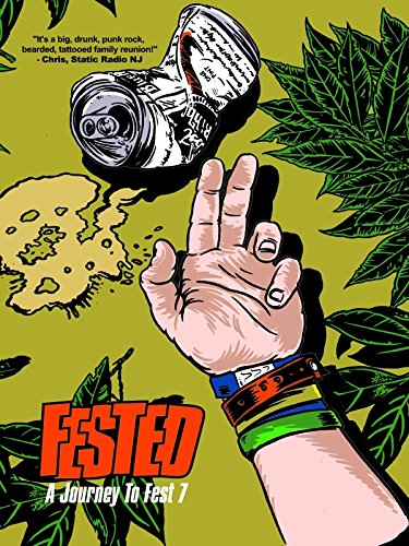 Watch FESTED: A Journey to Fest 7 Online