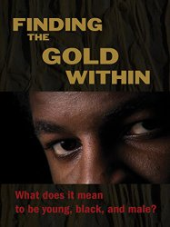 Watch Finding the Gold Within Online
