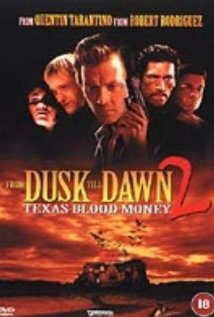 Watch From Dusk Till Dawn 2: Texas Blood Money Online