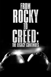 Watch From Rocky to Creed: The Legacy Continues Online