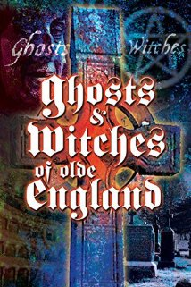 Watch Ghosts & Witches of Olde England Online