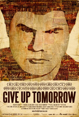 Watch Give Up Tomorrow Online