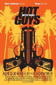 Watch Hot Guys with Guns Online