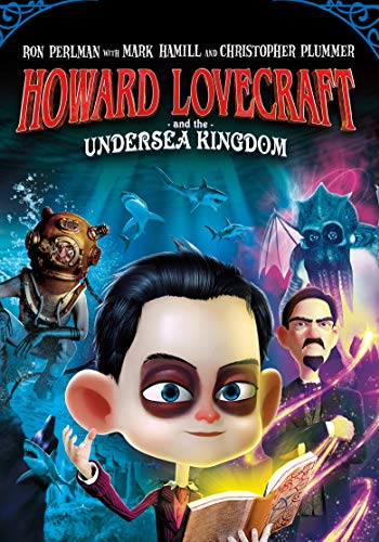 Watch Howard Lovecraft & the Undersea Kingdom Online