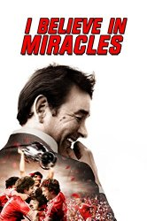 Watch I Believe in Miracles Online