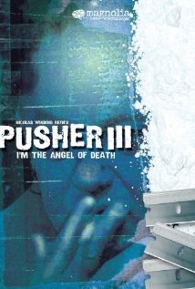 Watch I'm the Angel of Death: Pusher III Online