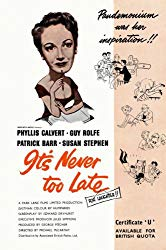 Watch It's Never Too Late Online
