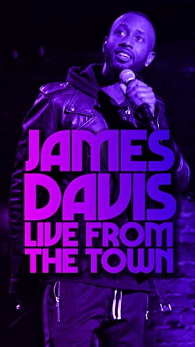 Watch James Davis: Live from the Town Online