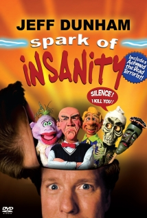 Watch Jeff Dunham: Spark of Insanity Online