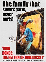 Watch Junk Bonds: The Return of Junkbucket Online