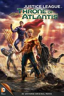 Watch Justice League: Throne of Atlantis Online