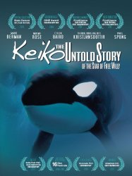 Watch Keiko the Untold Story of the Star of Free Willy Online
