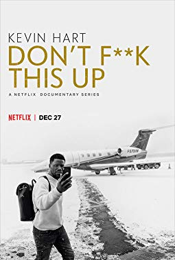 Watch Kevin Hart: Don't F**k This Up Online