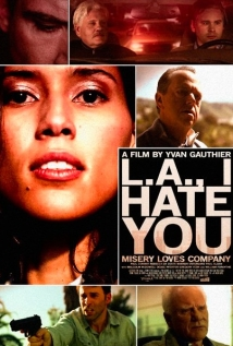 Watch L.A., I Hate You Online