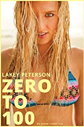 Watch Lakey Peterson: Zero to 100 Online