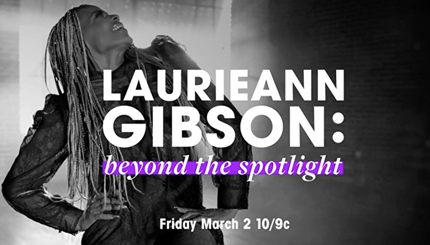 Watch Laurieann Gibson: Beyond the Spotlight Online