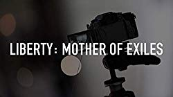 Watch Liberty: Mother of Exiles Online