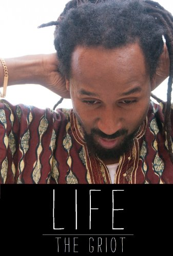 Watch Life: The Griot Online