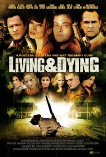 Watch Living & Dying Online