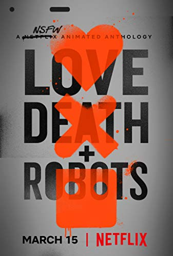 Watch Love, Death & Robots Online