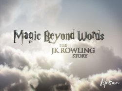 Watch Magic Beyond Words: The J.K. Rowling Story Online