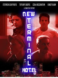 Watch New Terminal Hotel Online
