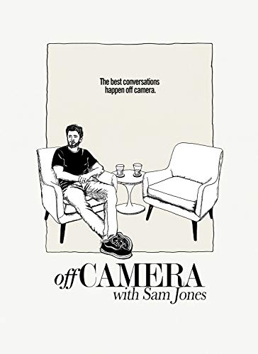 Watch Off Camera with Sam Jones Online