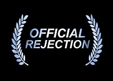 Watch Official Rejection Online