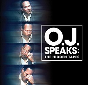 Watch O.J. Speaks: The Hidden Tapes Online