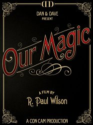 Watch Our Magic Online