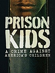 Watch Prison Kids: A Crime Against America's Children Online